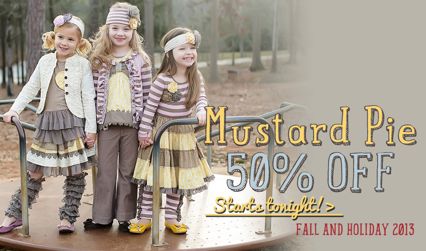 50% off Mustard Pie Holiday and Fall 2013