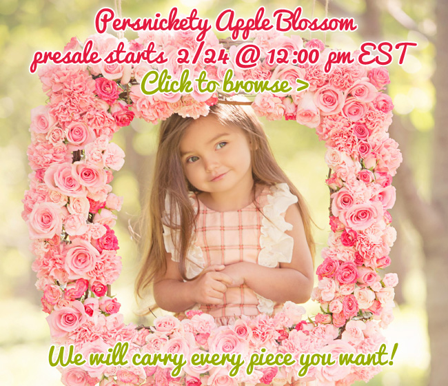 Persnickety Apple Blossom Preorders